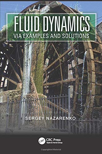 9781439888827: Fluid Dynamics via Examples and Solutions