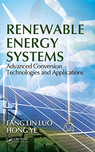 9781439891094: Renewable Energy Systems: Advanced Conversion Technologies and Applications (Industrial Electronics)