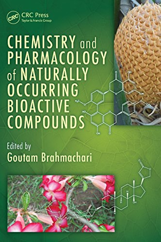 9781439891674: Chemistry and Pharmacology of Naturally Occurring Bioactive Compounds