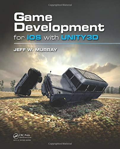 9781439892190: Game Development for iOS with Unity3D