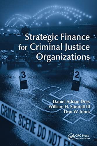 9781439892237: Strategic Finance for Criminal Justice Organizations