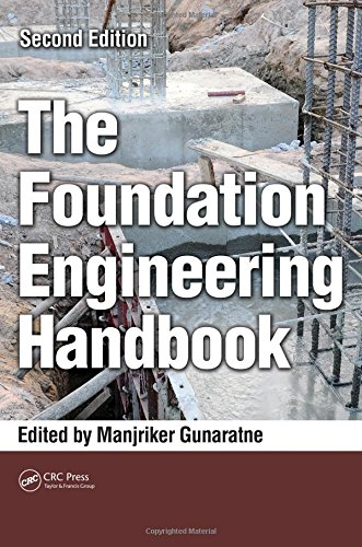 9781439892770: The Foundation Engineering Handbook, Second Edition