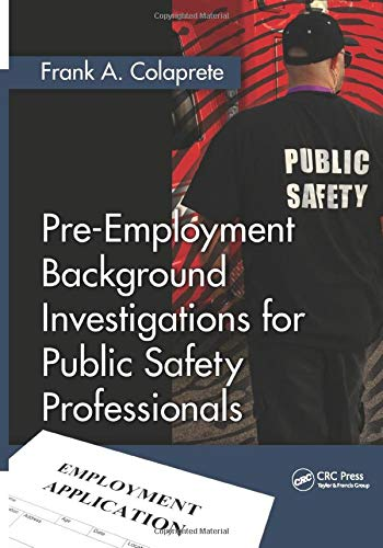 9781439893852: Pre-Employment Background Investigations for Public Safety Professionals