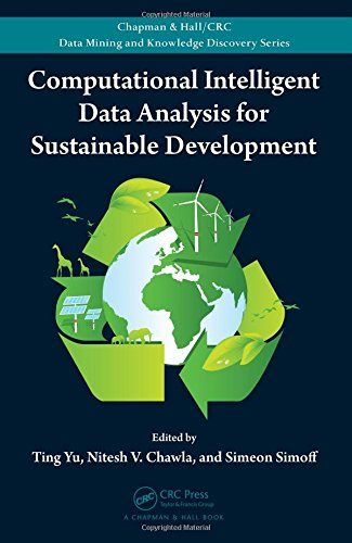 9781439895948: Computational Intelligent Data Analysis for Sustainable Development (Chapman & Hall/CRC Data Mining and Knowledge Discovery Series)