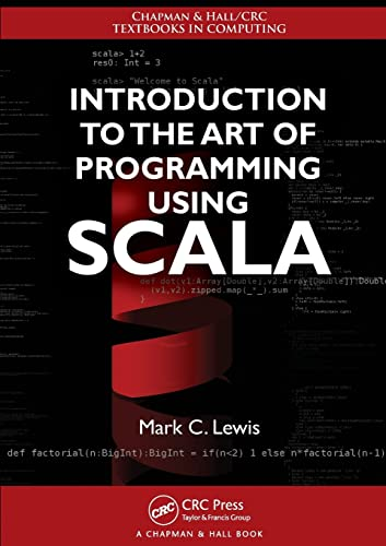 9781439896662: Introduction to the Art of Programming Using Scala (Chapman & Hall/CRC Textbooks in Computing)