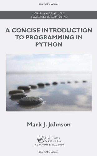 9781439896945: A Concise Introduction to Programming in Python (Chapman & Hall/CRC Textbooks in Computing)