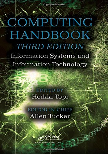 Computing Handbook, Third Edition: Information Systems and: Topi, Heikki (Edited