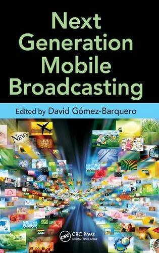 9781439898666: Next Generation Mobile Broadcasting
