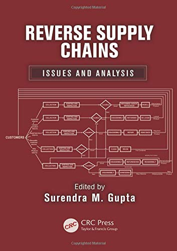 9781439899021: Reverse Supply Chains: Issues and Analysis