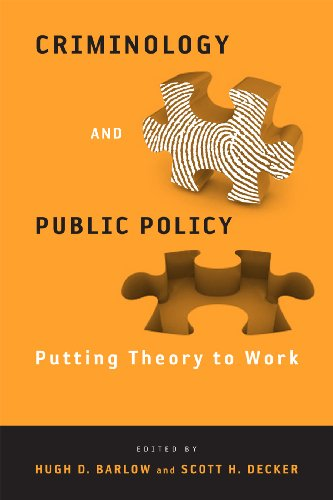 9781439900062: Criminology and Public Policy: Putting Theory to Work