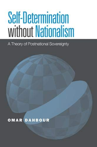 9781439900741: Self-Determination without Nationalism: A Theory of Postnational Sovereignty (Global Ethics and Politics)