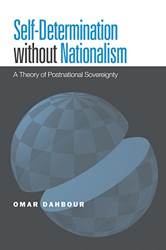 9781439900758: Self-Determination without Nationalism: A Theory of Postnational Sovereignty (Global Ethics and Politics)