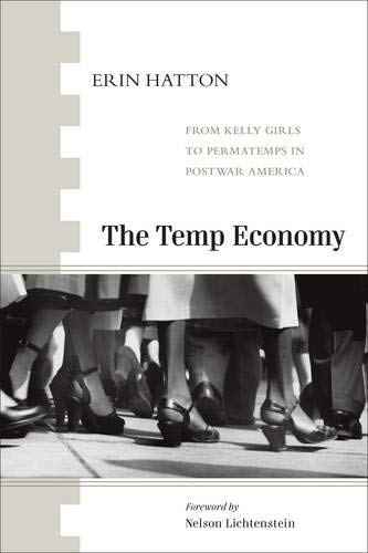 9781439900819: The Temp Economy: From Kelly Girls to Permatemps in Postwar America