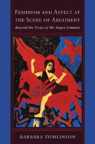 9781439902479: Feminism and Affect at the Scene of Argument: Beyond the Trope of the Angry Feminist