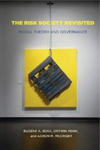 9781439902585: The Risk Society Revisited: Social Theory and Risk Governance
