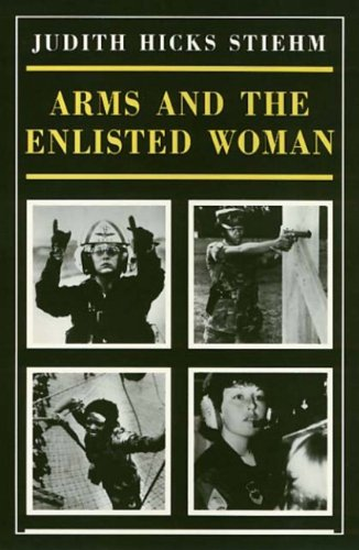 9781439904787: Arms and the Enlisted Woman