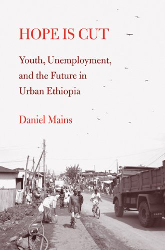 9781439904794: Hope Is Cut: Youth, Unemployment, and the Future in Urban Ethiopia (Global Youth)