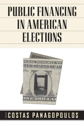 9781439906927: Public Financing in American Elections