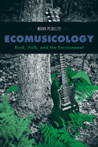 9781439907115: Ecomusicology: Rock, Folk, and the Environment
