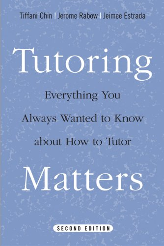 9781439907405: Tutoring Matters: Everything You Always Wanted to Know about How to Tutor