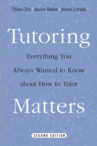 9781439907412: Tutoring Matters: Everything You Always Wanted to Know about How to Tutor