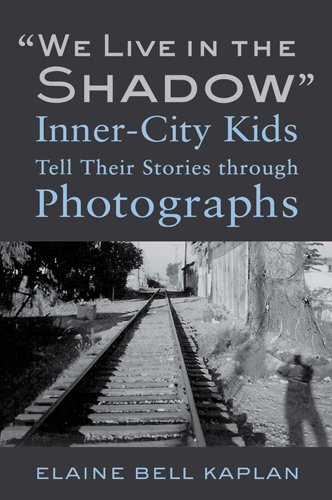 9781439907900: We Live in the Shadow: Inner-City Kids Tell Their Stories through Photographs