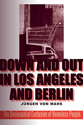 9781439908273: Down and Out in Los Angeles and Berlin: The Sociospatial Exclusion of Homeless People