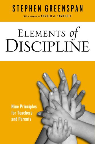 9781439908969: Elements of Discipline: Nine Principles for Teachers and Parents
