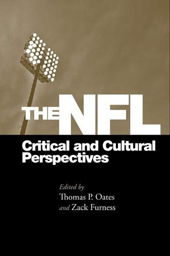 The NFL: Critical and Cultural Perspectives: Zack Furness