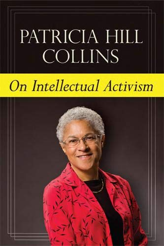 9781439909607: On Intellectual Activism