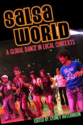 9781439910078: Salsa World: A Global Dance in Local Contexts (Studies In Latin America & Car)