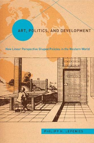 9781439910849: Art, Politics, and Development (Politics History & Social Chan)