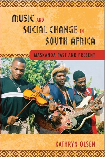 Music and Social Change in South Africa (Hardcover): Kathryn Olsen