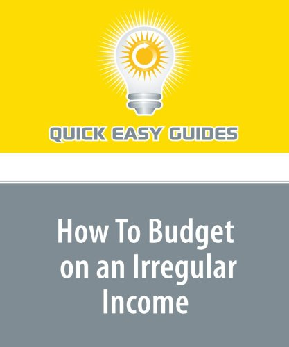 9781440004193: How To Budget on an Irregular Income
