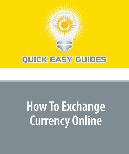 9781440004278: How To Exchange Currency Online