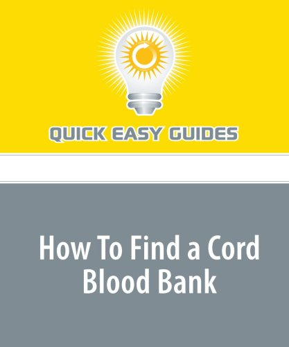 9781440010453: How To Find a Cord Blood Bank