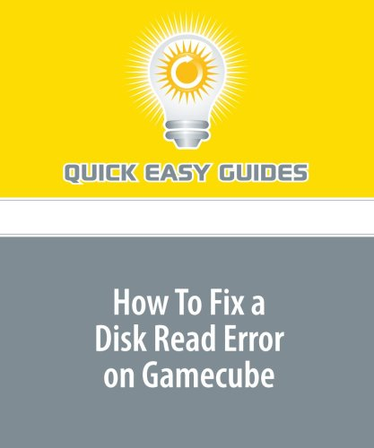 9781440013058: How To Fix a Disk Read Error on Gamecube