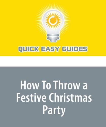9781440017438: How To Throw a Festive Christmas Party: Plan and Host a Fabulous Fun Event