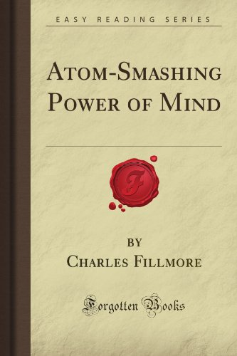 9781440019371: Atom-Smashing Power of Mind (Forgotten Books)