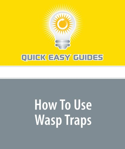 9781440019449: How To Use Wasp Traps