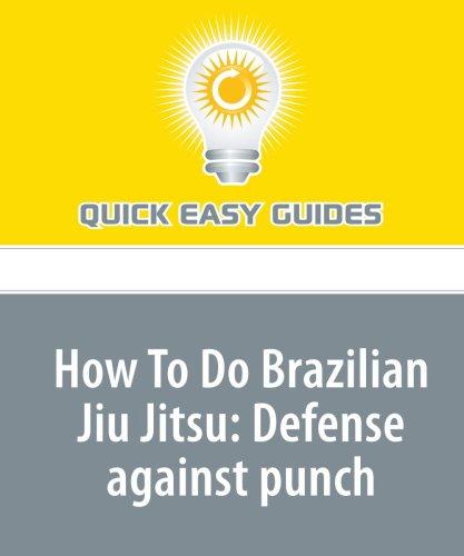 How To Do Brazilian Jiu Jitsu: Defense: Easy Guides, Quick