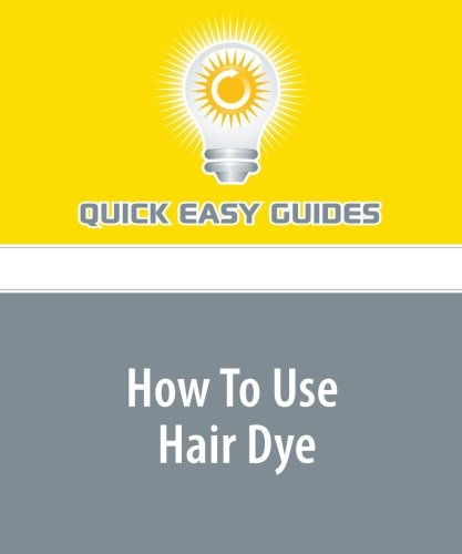 9781440027482: How To Use Hair Dye