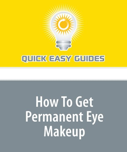 9781440027734: How To Get Permanent Eye Makeup