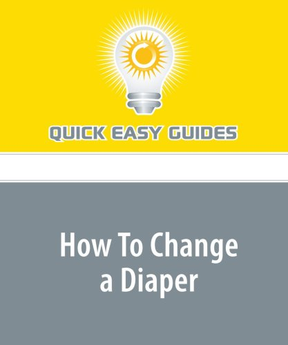 9781440028694: How To Change a Diaper