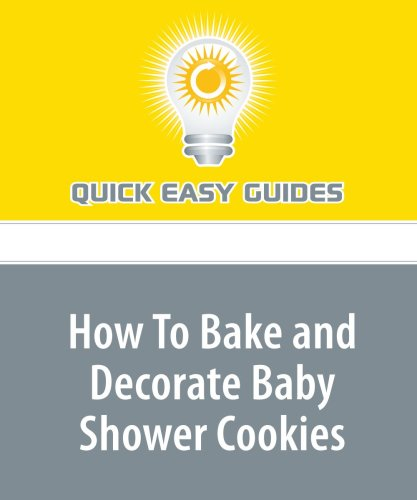9781440029042: How To Bake and Decorate Baby Shower Cookies