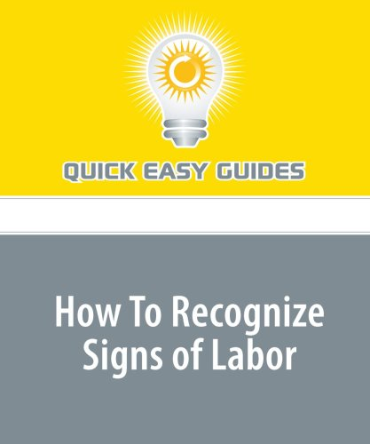 9781440029769: How To Recognize Signs of Labor