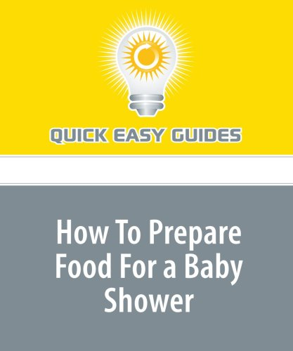 9781440030307: How To Prepare Food For a Baby Shower