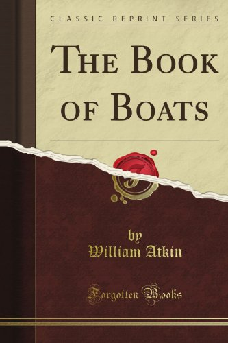 9781440033926: The Book of Boats (Classic Reprint)