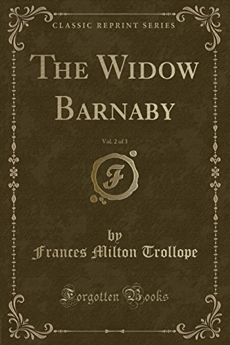9781440034176: The Widow Barnaby, Vol. 2 of 3 (Classic Reprint)