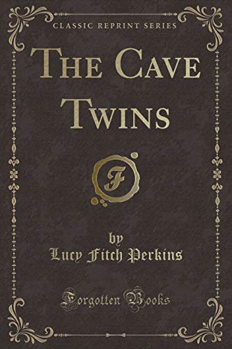 9781440036422: The Cave Twins (Classic Reprint)